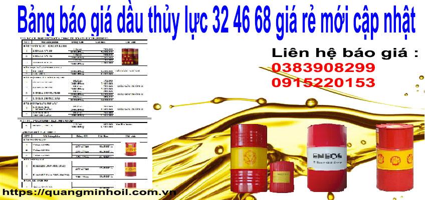Bảng báo giá dầu thủy lực 32 46 68 giá rẻ mới cập nhật