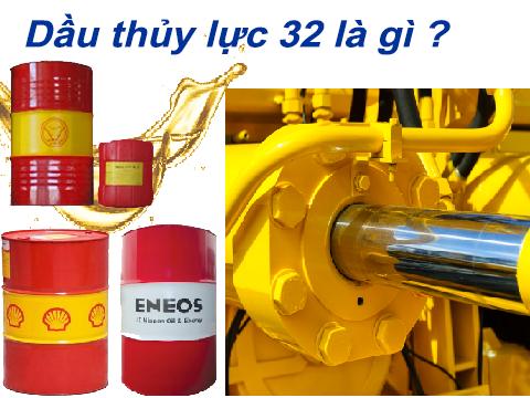 Mô tả: dầu thủy lực 32 là gì