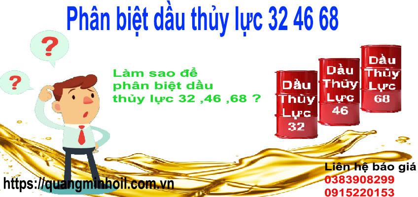 Phân biệt dầu thủy lực 32 46 68